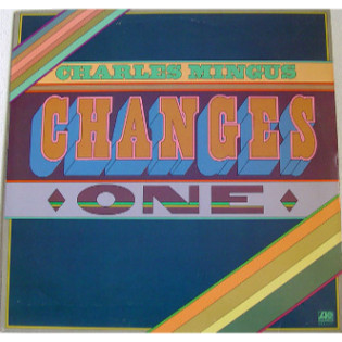 charlie-mingus-changes-one.png