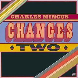charlie-mingus-changes-two.jpg
