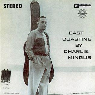 charlie-mingus-east-coasting.jpg