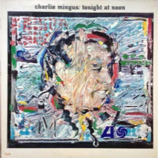 charlie-mingus-tonight-at-noon.jpg