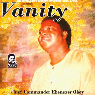 chief-commander-ebenezer-obey-vanity.jpg