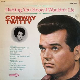 conway-twitty-darling-you-know-i-wouldnt-lie.jpg