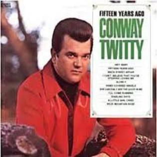 conway-twitty-fifteen-years-ago.jpg