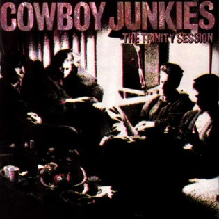 Cowboy Junkies – The Trinity Session