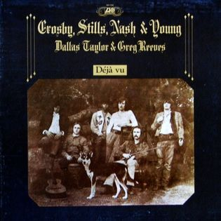Crosby, Stills, Nash and Young – Déjà Vu