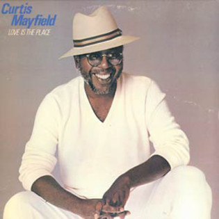 curtis-mayfield-love-is-the-place.jpg