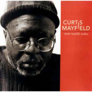 curtis-mayfield-new-world-order.jpg
