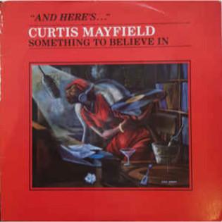 curtis-mayfield-something-to-believe-in.jpg