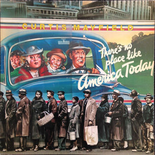 curtis-mayfield-theres-no-place-like-america-today.jpg