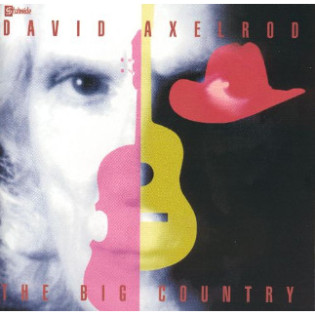 david-axelrod-the-big-country.jpg