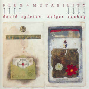 david-sylvian-and-holger-czukay-flux-mutability.jpg