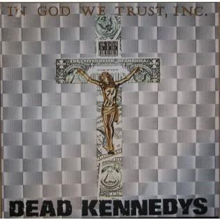 dead-kennedys-in-god-we-trust-inc.jpg