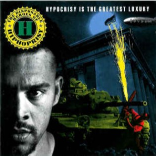 Disposable Heroes Of Hiphoprisy – Hypocrisy Is The Greatest Luxury