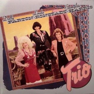 Dolly Parton, Linda Ronstadt and Emmylou Harris – Trio
