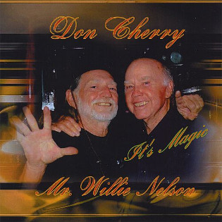 don-cherry-and-willie-nelson-its-magic.jpg