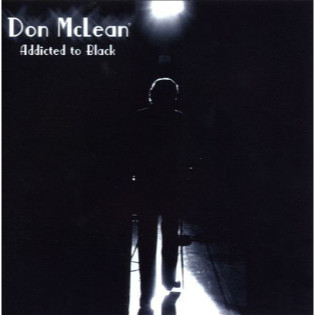 don-mclean-addicted-to-black.jpg