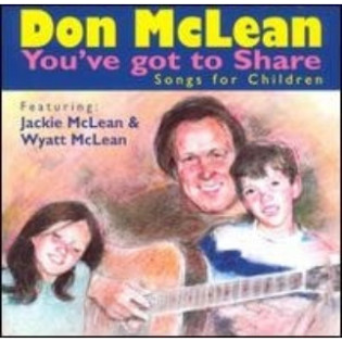 don-mclean-youve-got-to-share-songs-for-children.jpg