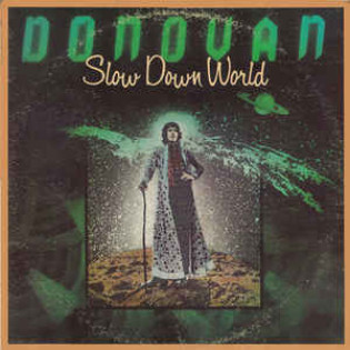 donovan-slow-down-world.jpg