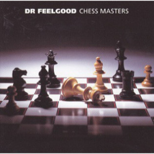 dr-feelgood-chess-masters.jpg