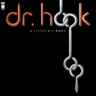 dr-hook-a-little-bit-more.jpg