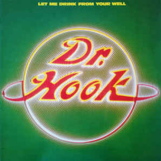 dr-hook-let-me-drink-from-your-well.jpg