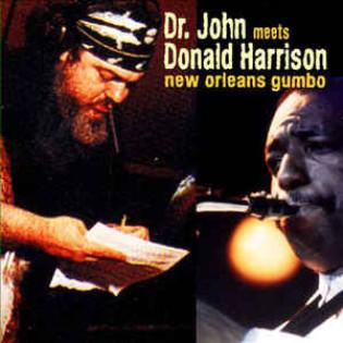 dr-john-meets-donald-harrison-new-orleans-gumbo.jpg