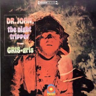 Dr. John, the Night Tripper – Gris-Gris