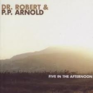 dr-robert-and-pp-arnold-five-in-the-afternoon.jpg
