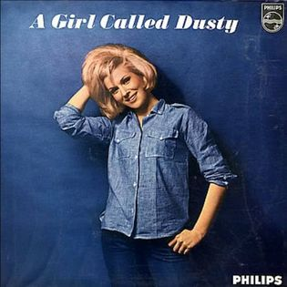 Dusty Springfield – A Girl Called Dusty