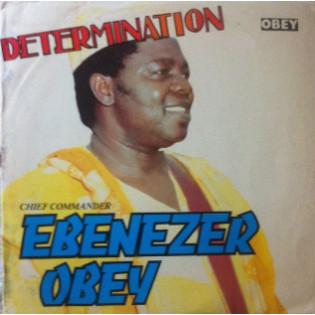 ebenezer-obey-determination.jpg