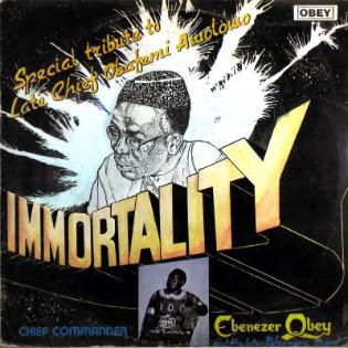 ebenezer-obey-immortality.jpg