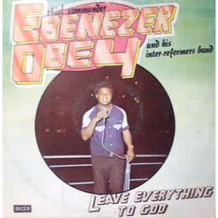ebenezer-obey-leave-everything-to-god.jpg