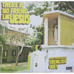 ebenezer-obey-there-is-no-friend-like-jesus.jpg