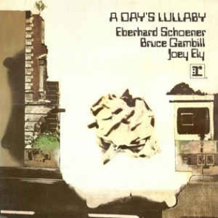 eberhard-schoener-bruce-gambill-and-joey-ely-a-days-lullaby.jpg