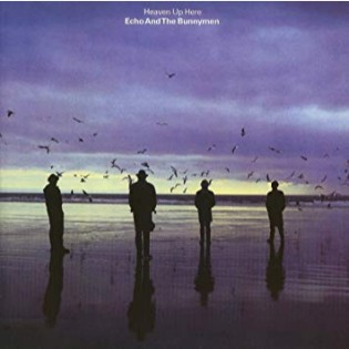 echo-and-the-bunnymen-heaven-up-here.jpg