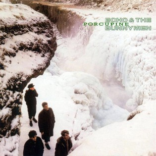 Echo and The Bunnymen – Porcupine