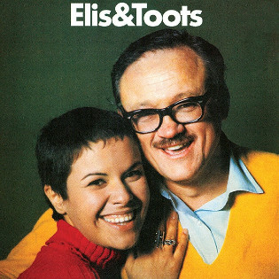 elis-regina-and-toots-thielemans-elis-and-toots.jpg