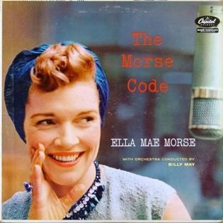 ella-mae-morse-with-orchestra-conducted-by-billy-may-the-morse-code.jpg