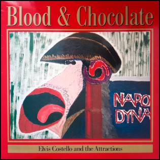 Elvis Costello and The Attractions – Blood And Chocolate