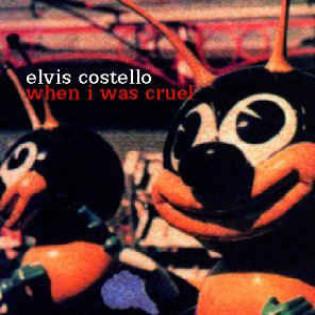 elvis-costello-when-i-was-cruel.jpg