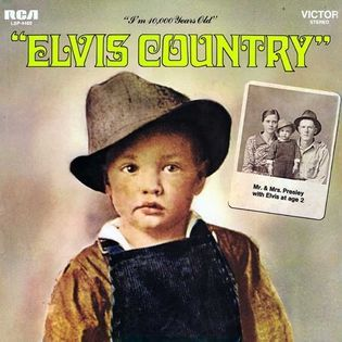 elvis-presley-elvis-country-im-10-000-years-old.jpg