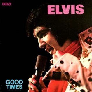 elvis-presley-good-times.jpg