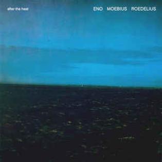 eno-moebius-roedelius-after-the-heat.jpg