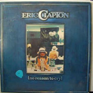 eric-clapton-no-reason-to-cry.jpg