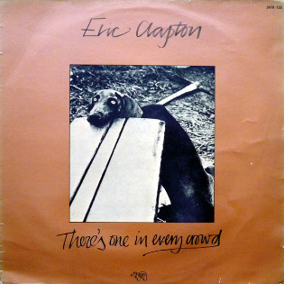 eric-clapton-theres-one-in-every-crowd.jpg