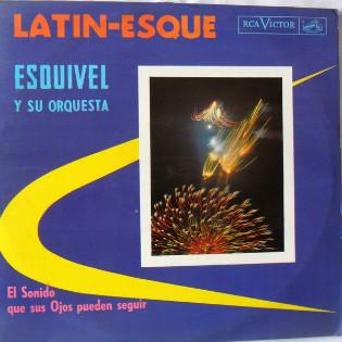 esquivel-and-his-orchestra-latin-esque.jpg