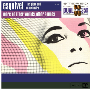 esquivel-more-of-other-worlds-other-sounds.jpg
