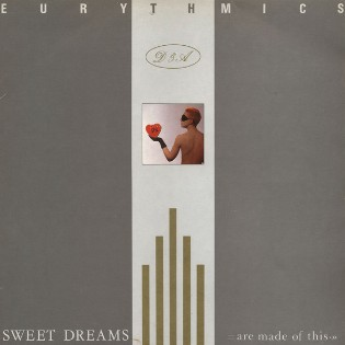 Eurythmics – Sweet Dreams (Are Made of This)
