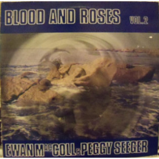 ewan-maccoll-and-peggy-seeger-blood-and-roses-vol-2.jpg
