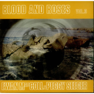 ewan-maccoll-and-peggy-seeger-blood-and-roses-vol-3.jpg